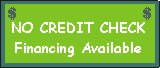 No Credit Check Financing Available